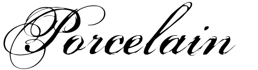 porcelain0 10 Most Popular Script & Calligraphy Fonts